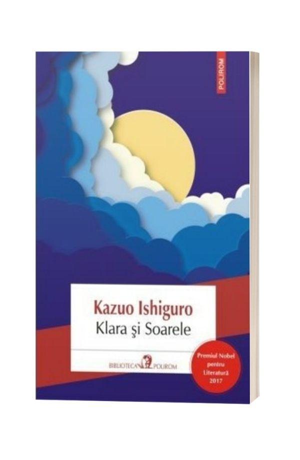 Klara si Soarele - Kazuo Ishiguro