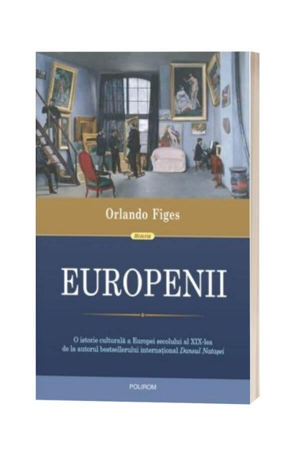 Europenii - Orlando Figes