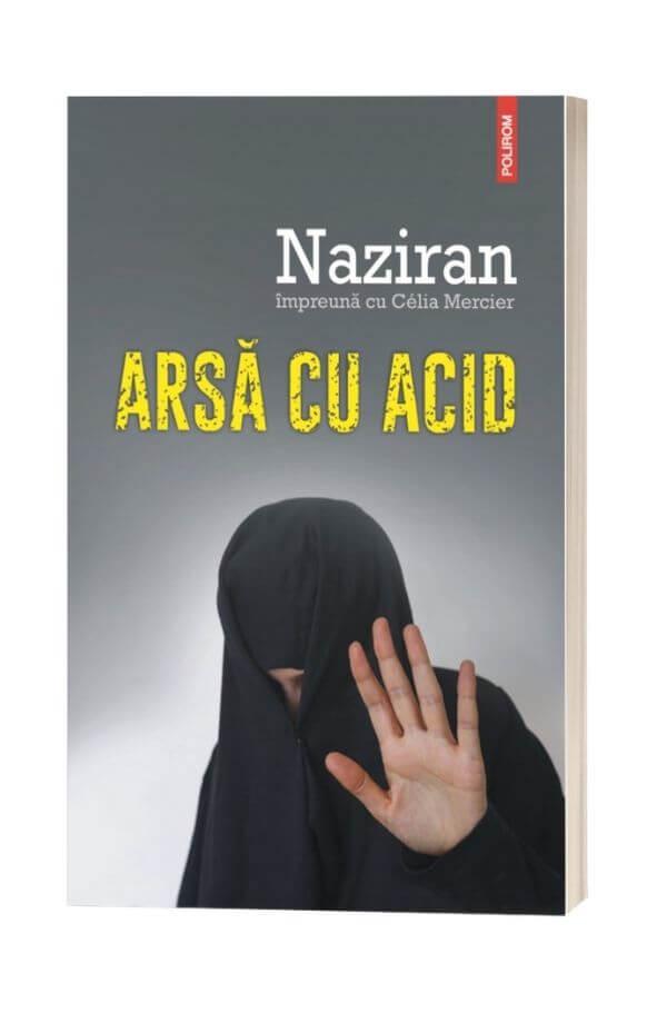 Arsă cu acid - Célia Mercier, Naziran