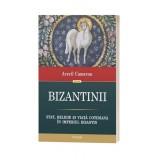 Bizantinii - Averil Cameron