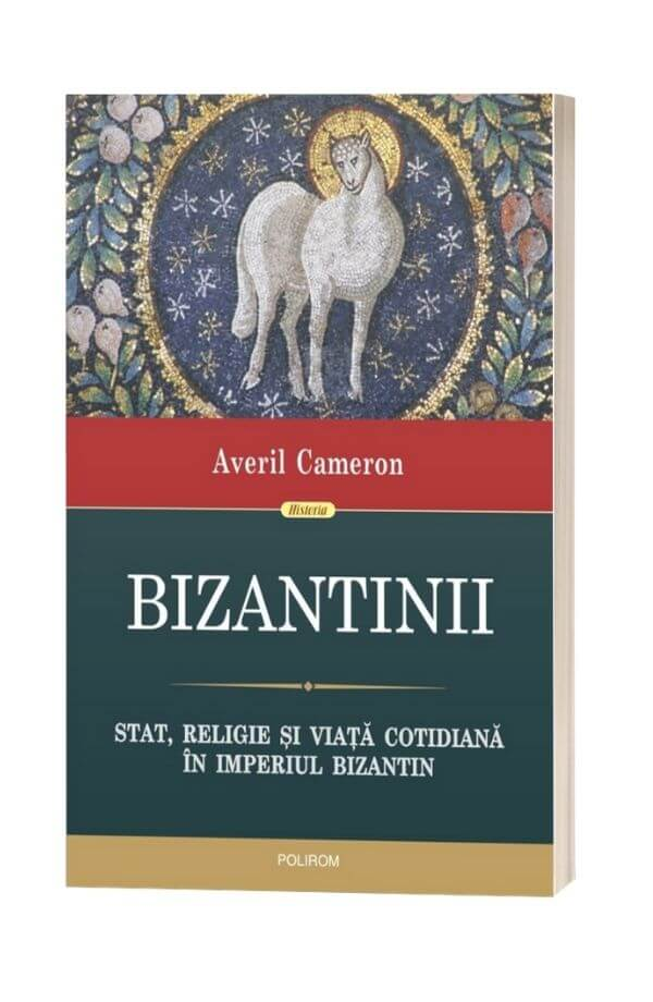 Bizantinii - Averil Cameron