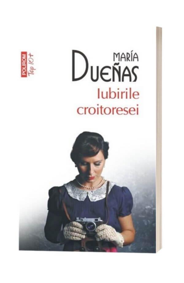 Iubirile croitoresei - Maria Duenas