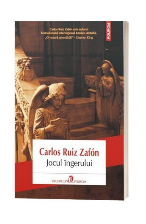 Jocul ingerului - Carlos  Ruiz Zafón