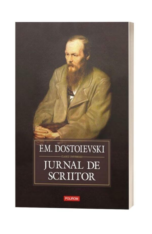 Jurnal De Scriitor - Feodor Mihailovici Dostoievski