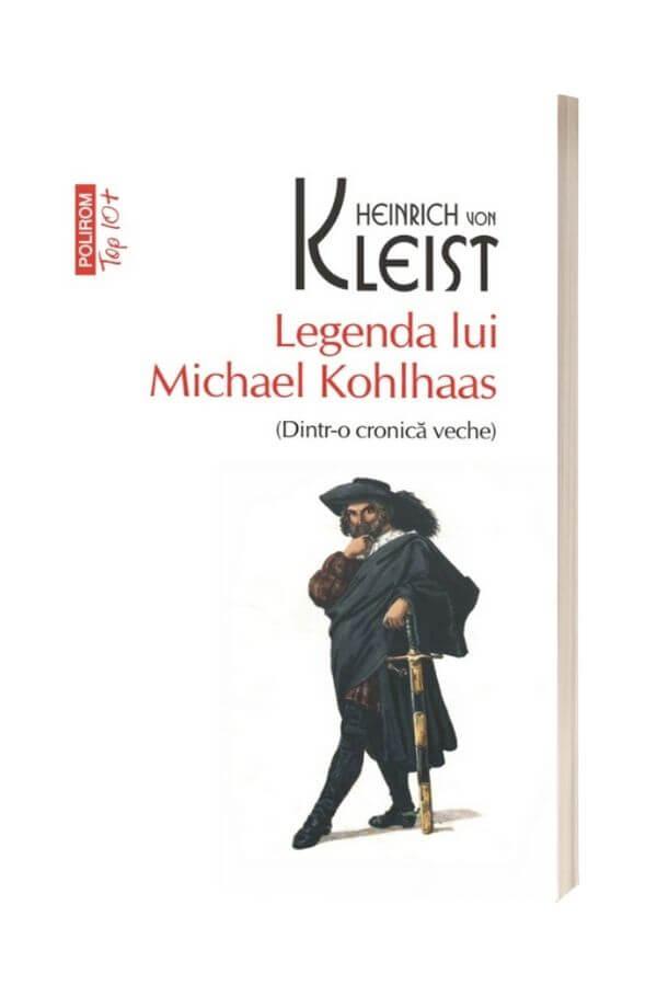 Legenda lui Michael Kohlhaas - Heinrich von Kleist