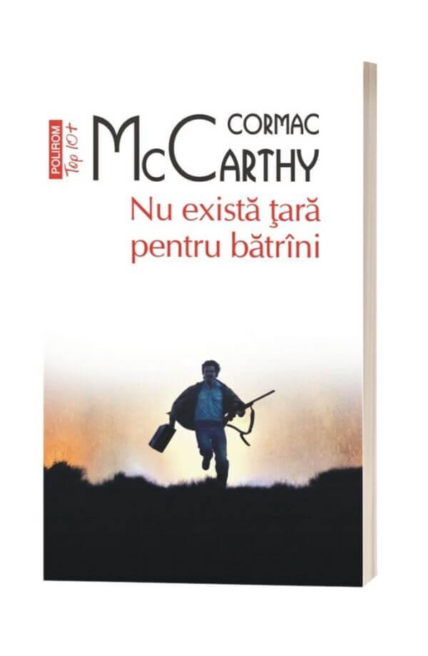 Nu exista tara pentru batrani - Cormac McCarthy