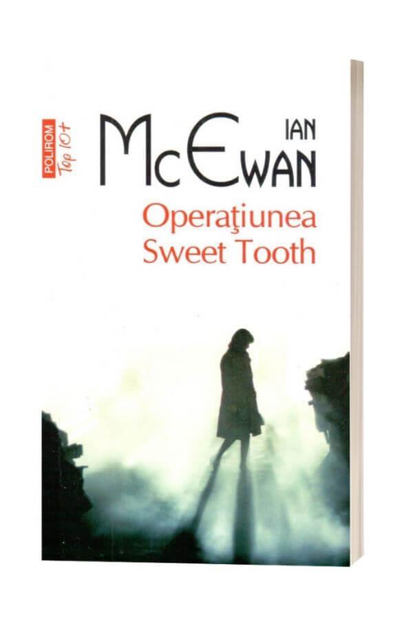 Operatiunea Sweet Tooth - Ian McEvan