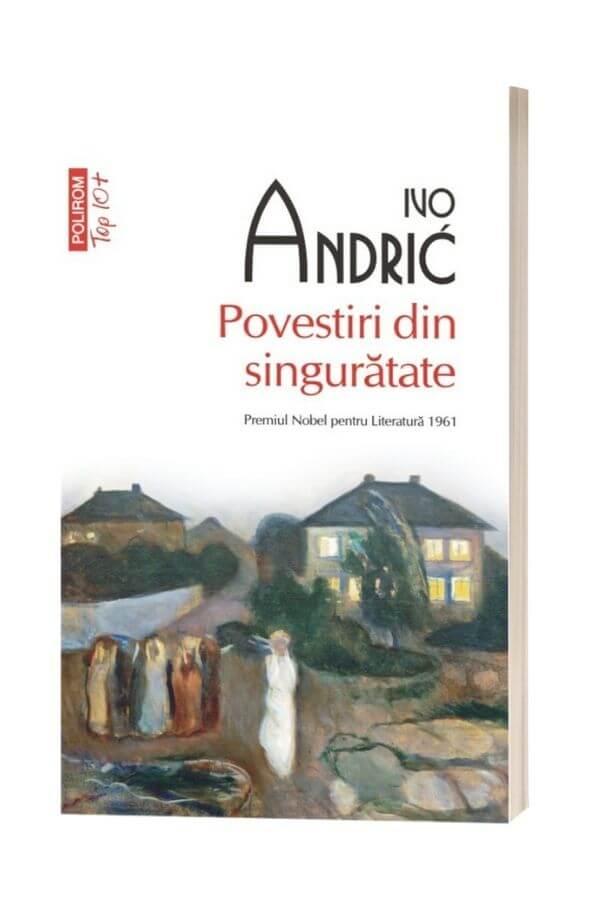 Povestiri din singuratate - Ivo Andric