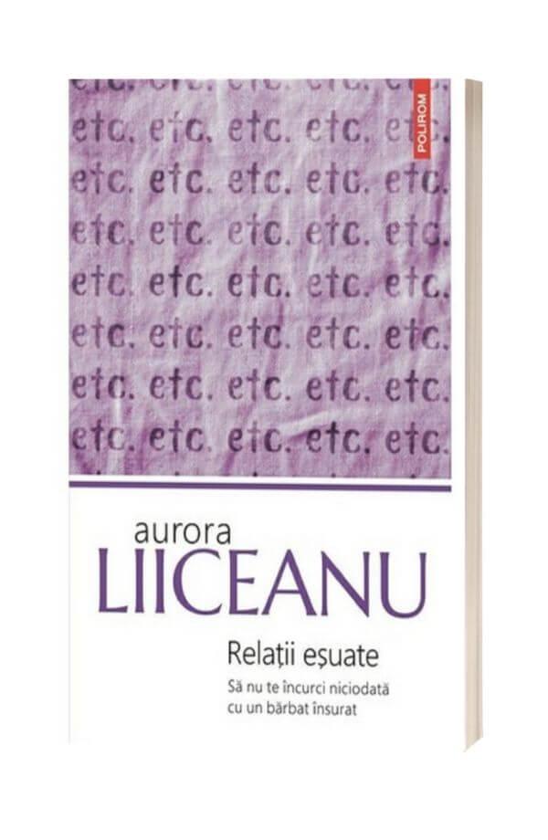 Relatii esuate - Aurora Liiceanu