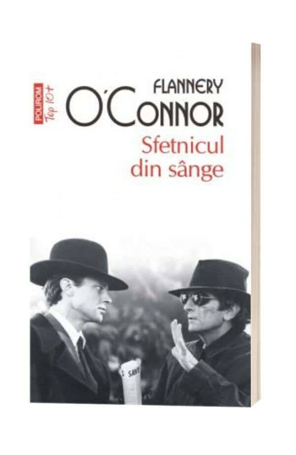 Sfetnicul din sange - Flannery O'Connor