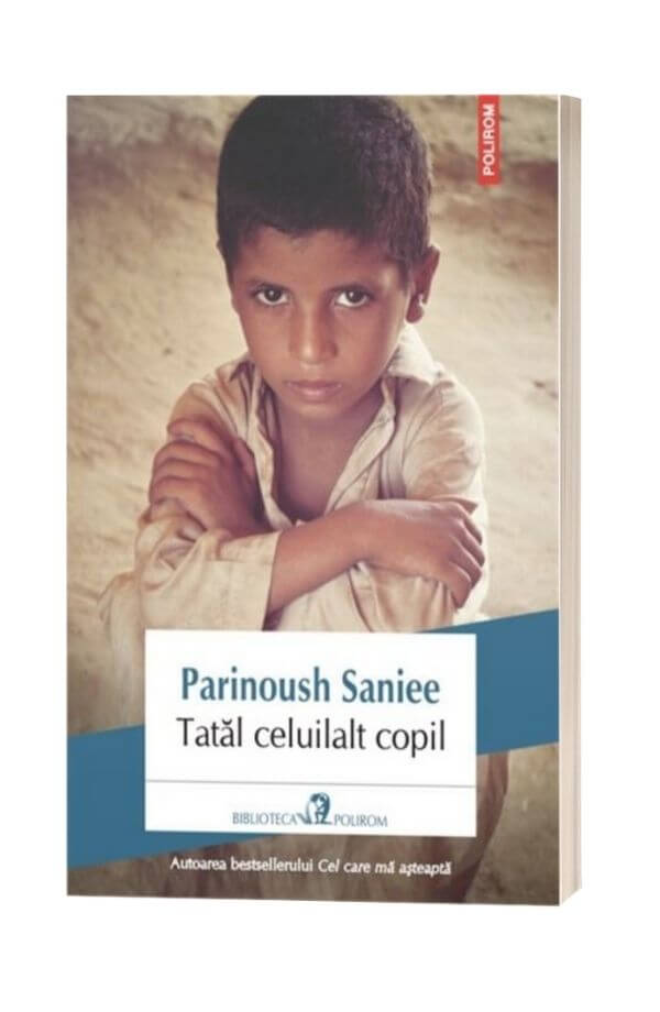 Tatal celuilalt copil - Parinoush Saniee
