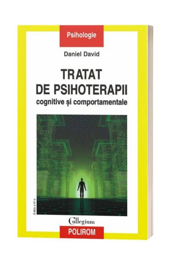 Tratat de psihoterapii cognitive și comportamentale - Daniel David