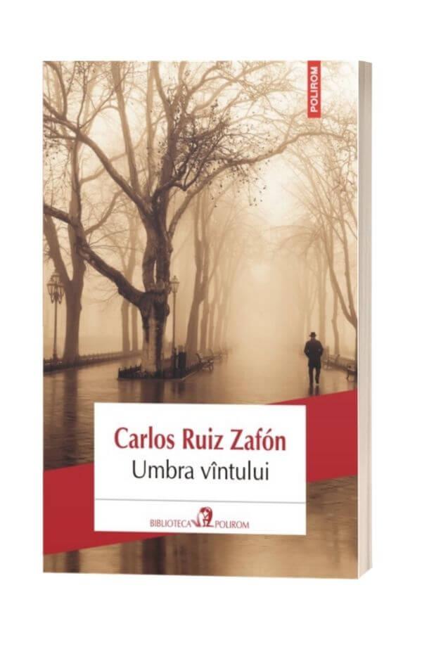 Umbra Vantului - Carlos Ruiz Zafon