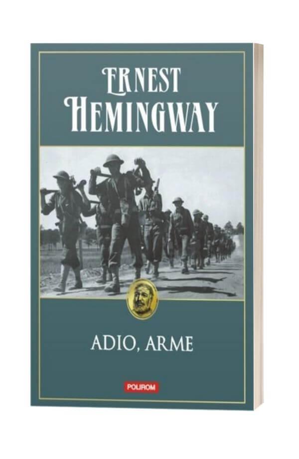Adio, arme - Ernest Hemingway