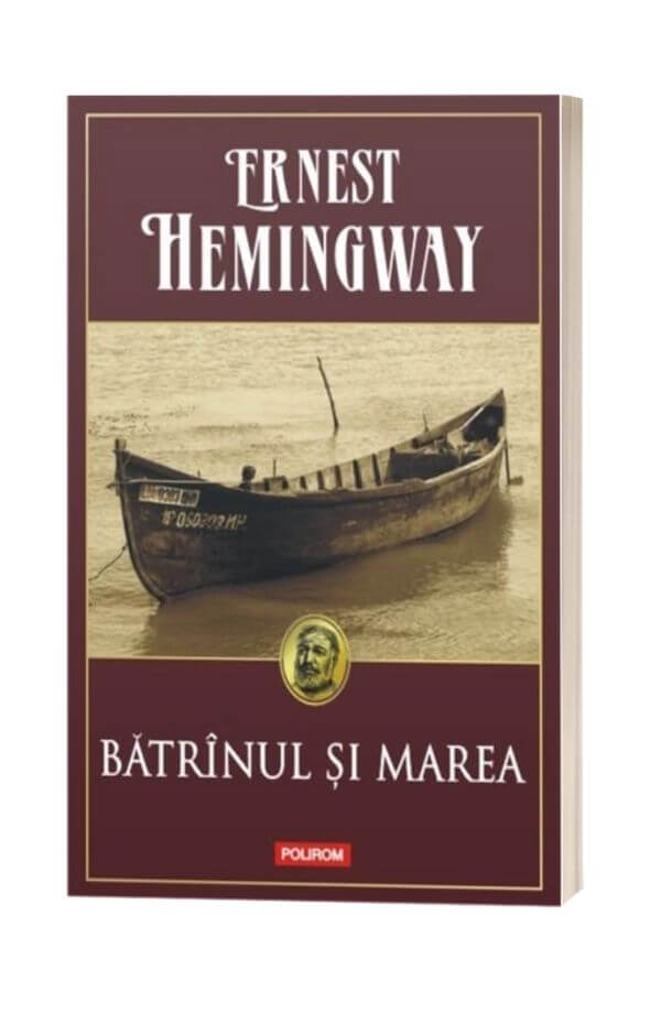 Batranul si marea - Ernest Hemingway