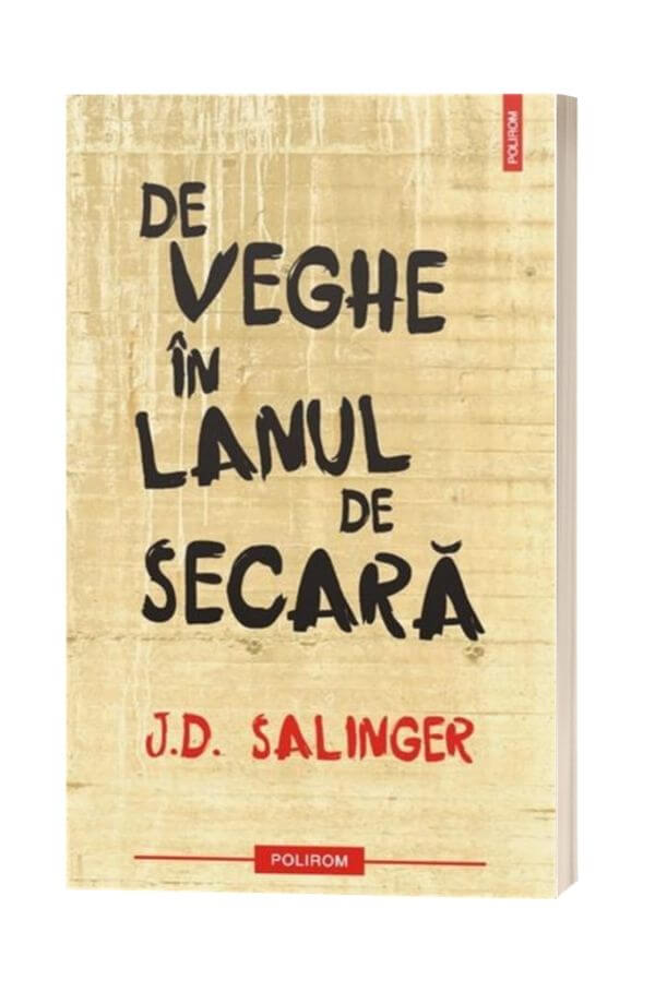 De veghe in lanul de secara - J. D. Salinger