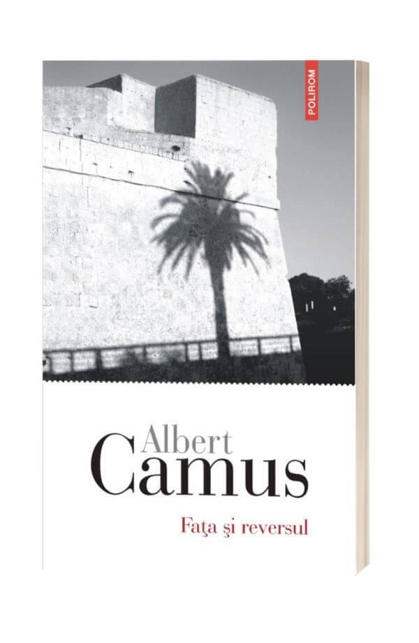 Fata si reversul -  Albert Camus