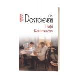 Fratii Karamazov - F.M. Dostoievski