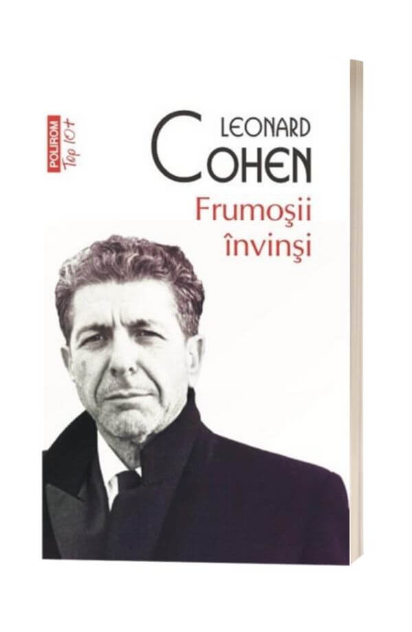 Frumosii invinsi - Leonard Cohen