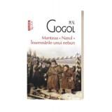 Mantaua. Nasul. Insemnarile unui nebun - N.V. Gogol