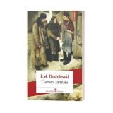 Oameni sarmani - F.M. Dostoievski