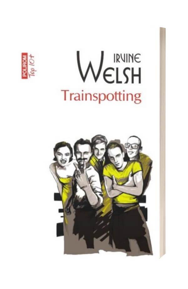 Trainspotting - Irvine Welsh