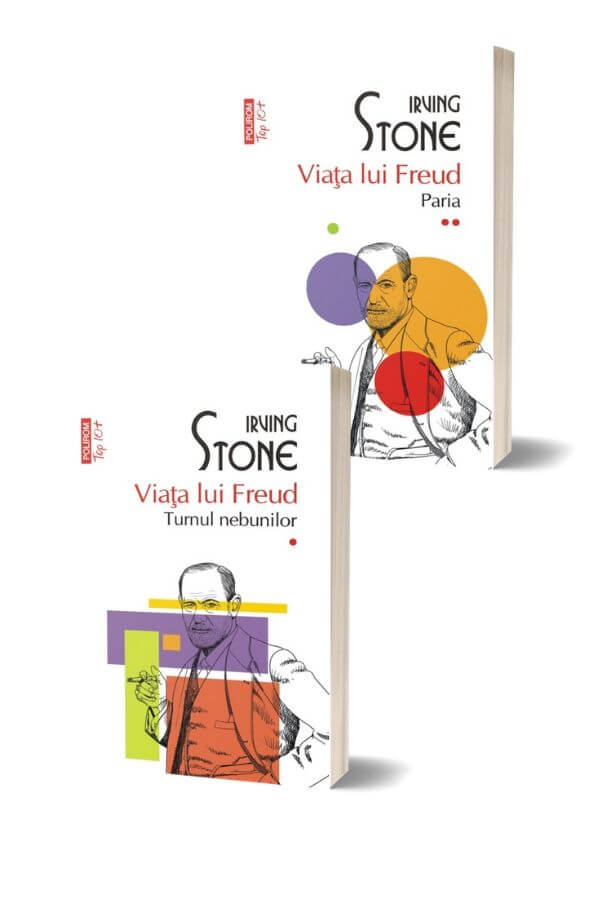 Viața lui Freud. Vol. I+II. Turnul nebunilor. Paria - Irving Stone