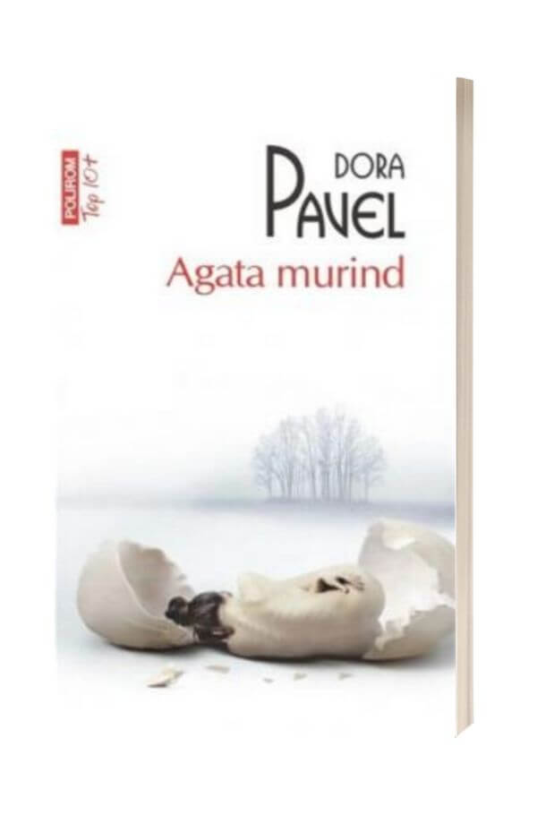 Agata murind - Dora Pavel