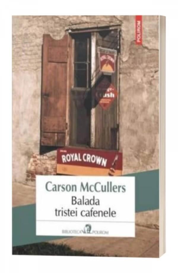 Balada tristei cafenele - Carson Mccullers