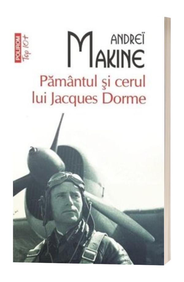 Pamintul si cerul lui Jacques Dorme (Top 10) - Andrei Makine