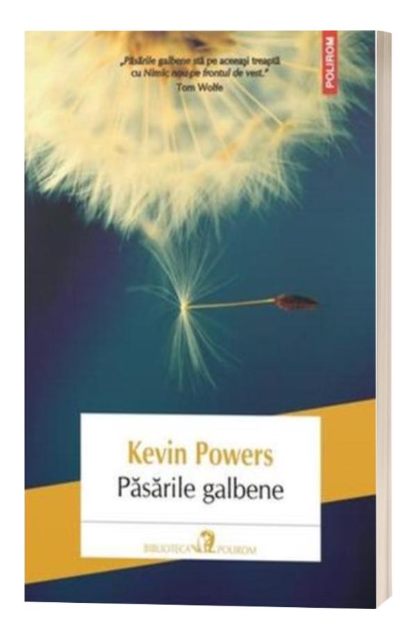 Pasarile galbene - Kevin Powers