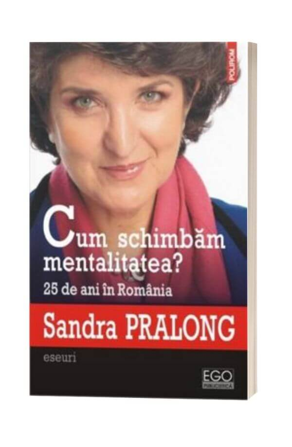 Cum schimbam mentalitatea? - Sandra Pralong