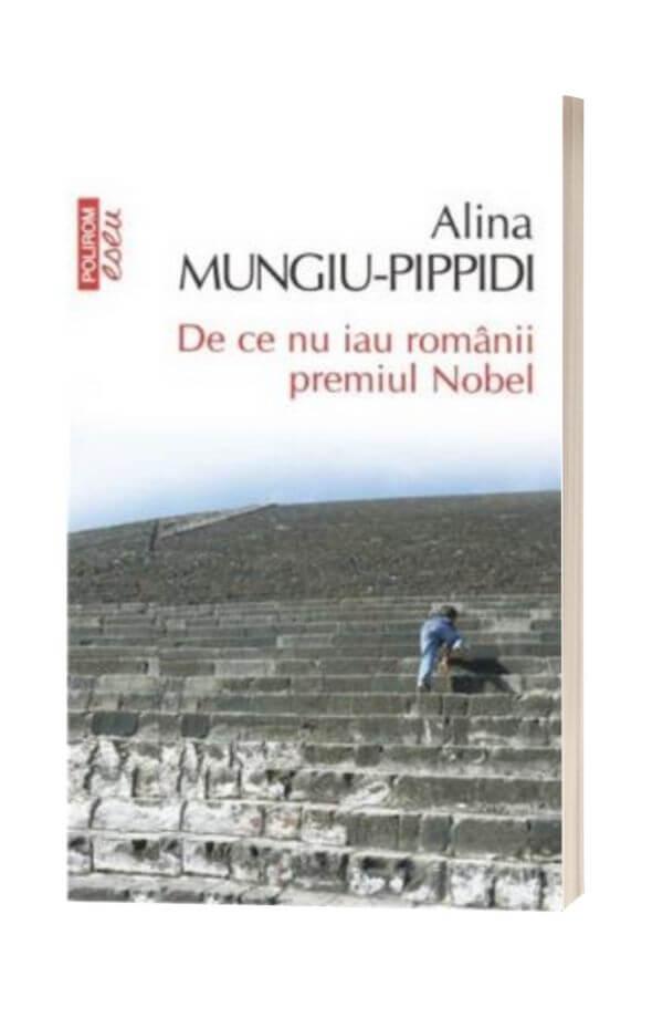 De ce nu iau romanii Premiul Nobel - Alina Mungiu-Pippidi