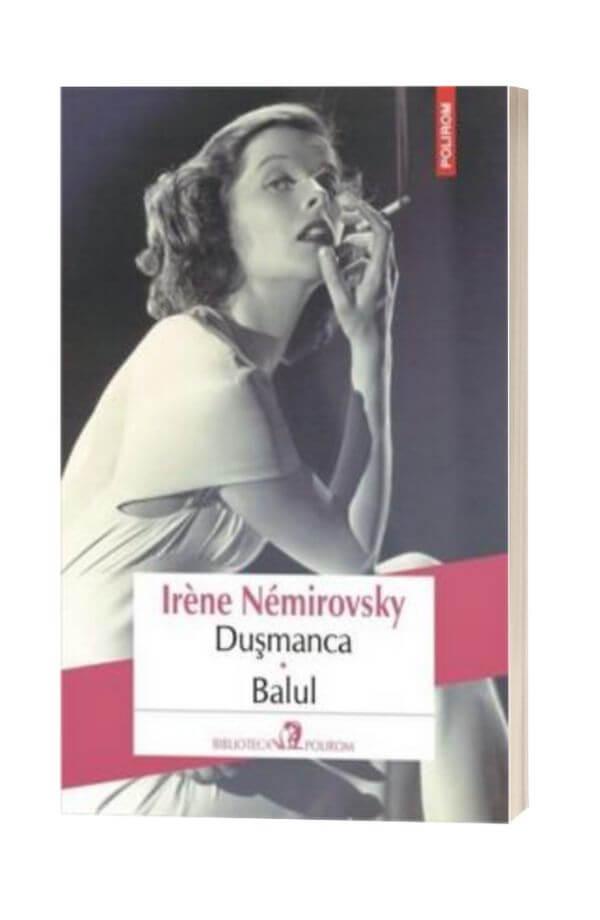 Dusmanca. Balul - Irene Nemirovsky