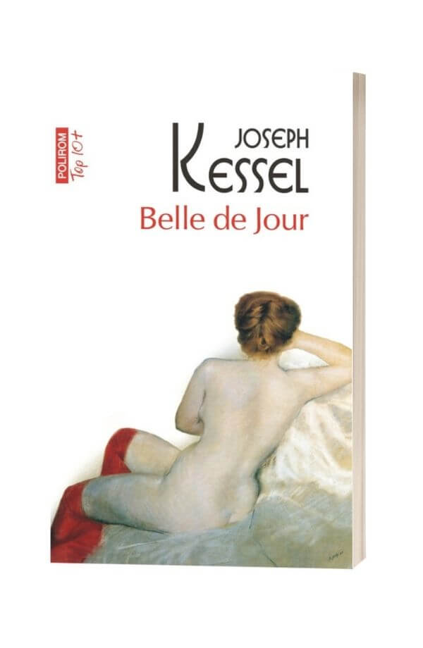 Belle de jour - Joseph Kessel