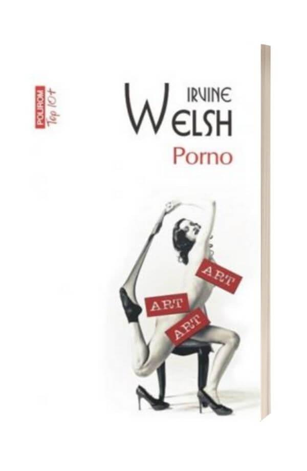 Porno - Irvine Welsh
