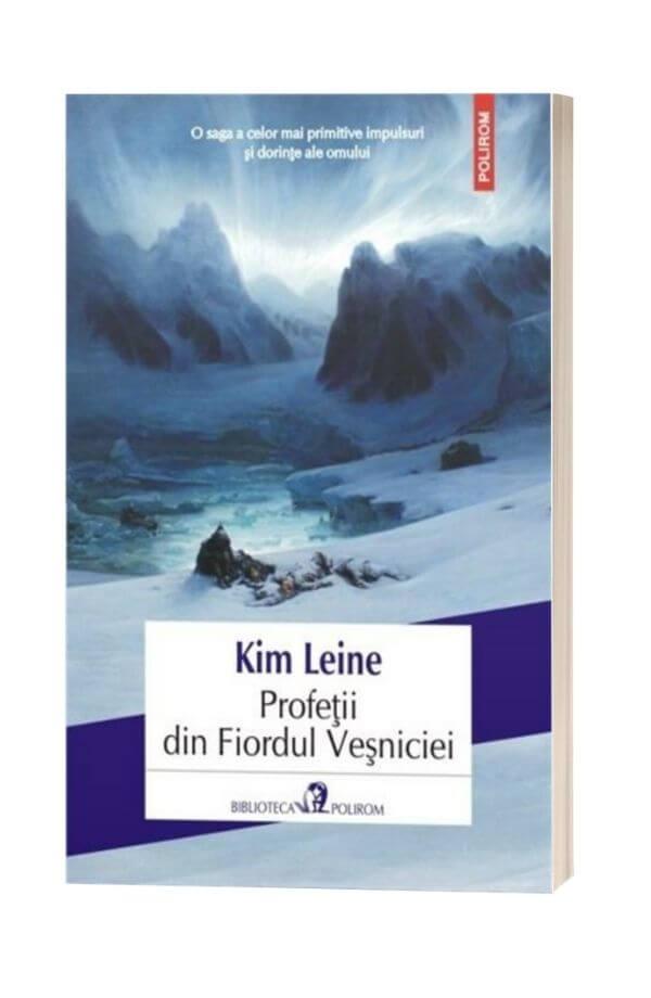 Profetii din Fiordul Vesniciei - Kim Leine