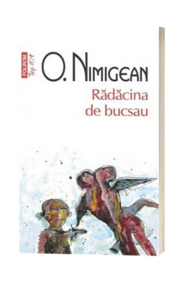 Radacina de bucsau - Ovidiu Nimigean