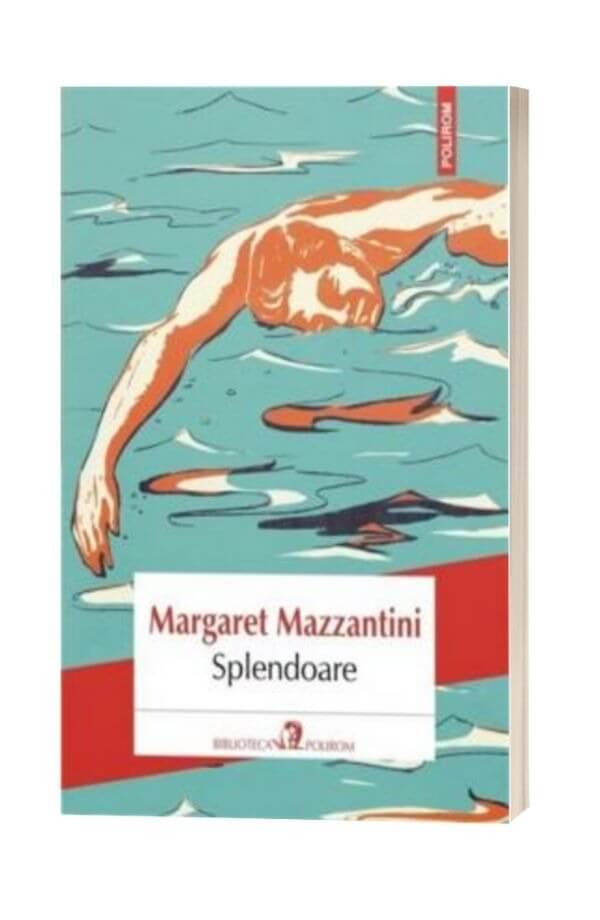 Splendoare - Margaret Mazzantini