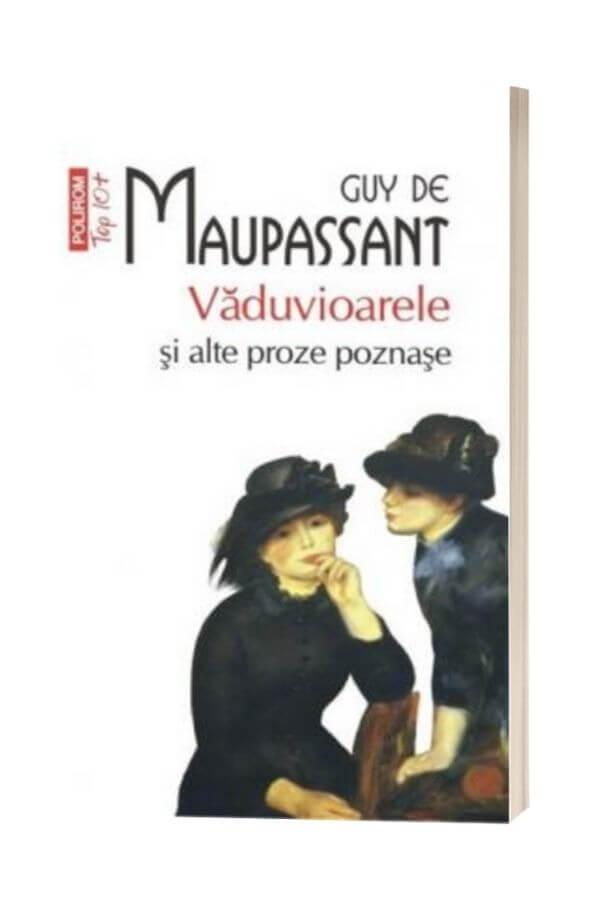 Vaduvioarele si alte proze poznase - Guy de Maupassant