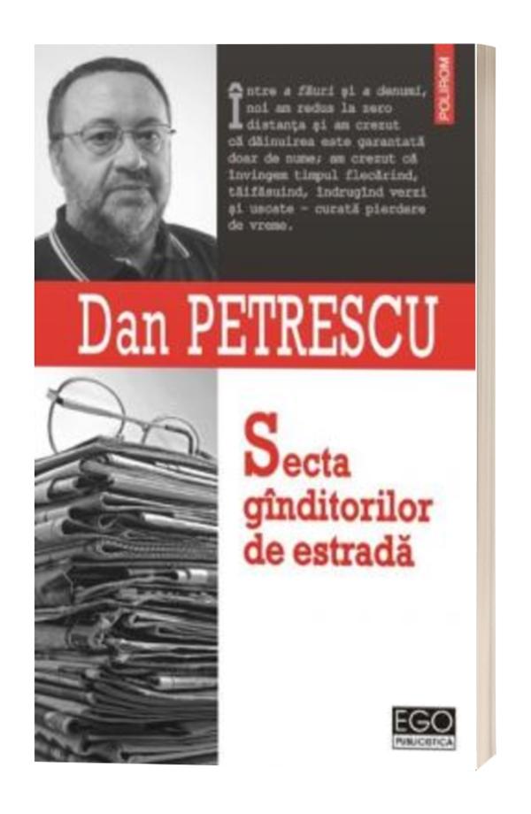 Secta Gandurilor De Estrada - Dan Petrescu