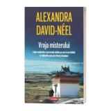 Vraja misterului - Alexandra David-Neel