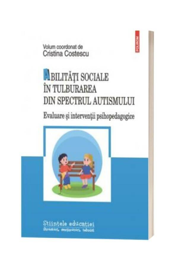 Abilitati sociale in tulburarea din spectrul autismului - Cristina Costescu